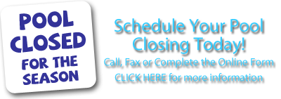 Schedule your pool closing