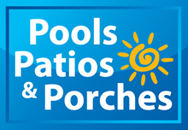 Pools, Patios and Porches